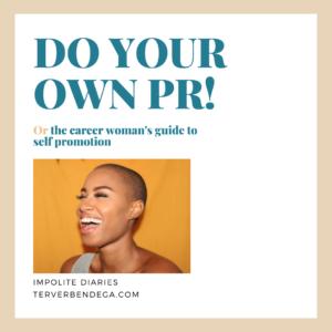 Women doing their own PR