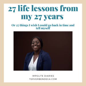 27 life lessons from my 27 years